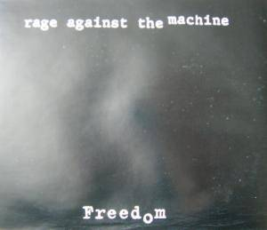 Cover - Rage Against The Machine: Freedom