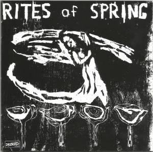 Rites Of Spring: Rites Of Spring - Cover