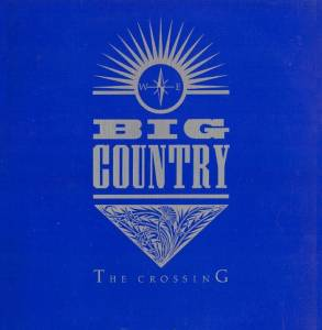 Big Country: The Crossing (LP) - Bild 1