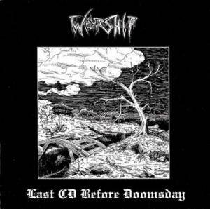 Worship: Last Tape Before Doomsday - Cover