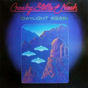 Crosby, Stills & Nash: Daylight Again - Cover