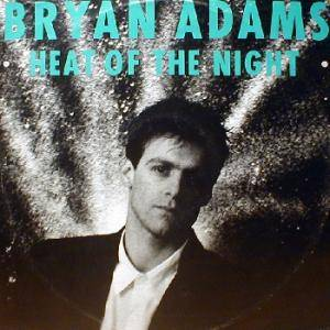 Bryan Adams: Heat Of The Night - Cover