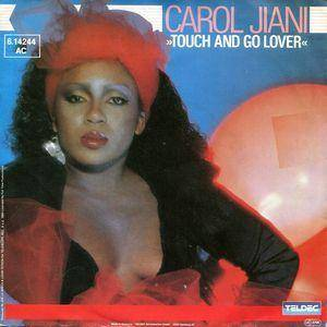Cover - Carol Jiani: Touch And Go Lover