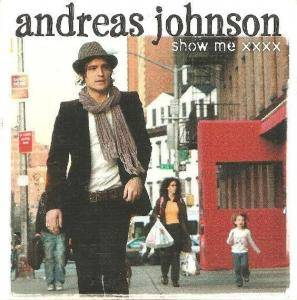Cover - Andreas Johnson: Show Me XXXX