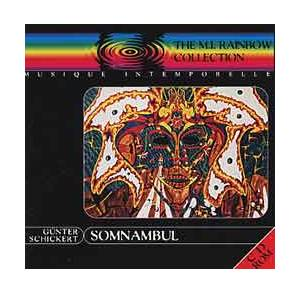 Cover - Günter Schickert: Somnambul - The Rainbow Collection 2