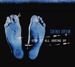 Cover - China Drum: Stop It All Adding Up