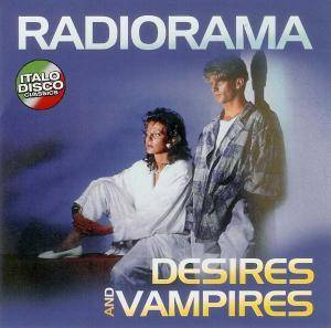 Radiorama: Desires And Vampires (LP) - Bild 1
