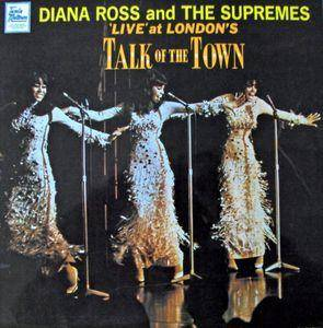 Cover - Diana Ross & The Supremes: 'live' At London's Talk Of The Town