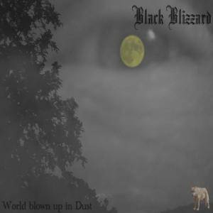 Cover - Black Blizzard: World Blown Up In Dust