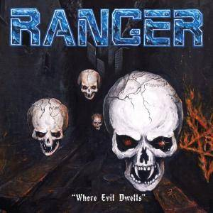 Ranger: Where Evil Dwells - Cover