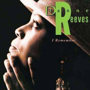 Cover - Dianne Reeves: I Remember