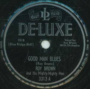 Cover - Roy Brown: Good Man Blues