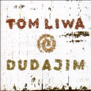 Cover - Tom Liwa: Dudajim