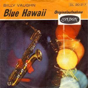 Billy Vaughn & His Orchestra: Blue Hawaii - Cover