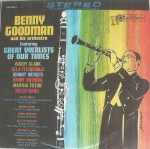 Cover - Benny Goodman: Featuring Great Vocalists Of Our Times