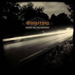 Gingerpig: Ghost On The Highway - Cover
