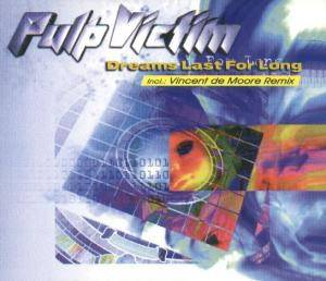 Cover - Pulp Victim: Dreams Last For Long