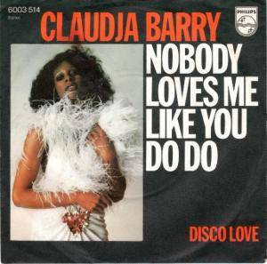 Cover - Claudja Barry: Nobody Loves Me Like You Do Do