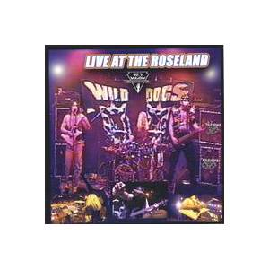 Cover - Wild Dogs: Live At The Roseland