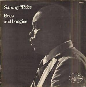 Cover - Sammy Price: Blues And Boogies
