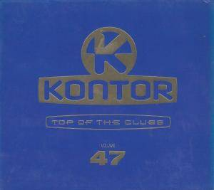 Cover - Francesco Diaz & Young Rebels: Kontor - Top Of The Clubs Vol. 47