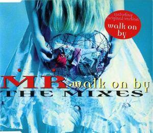 Cover - MR: Walk On By - The Mixes