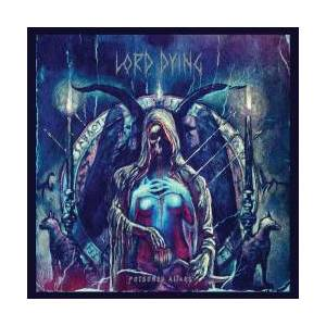 Lord Dying: Poisoned Altars - Cover