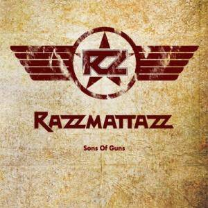 Razzmattazz: Sons Of Guns - Cover