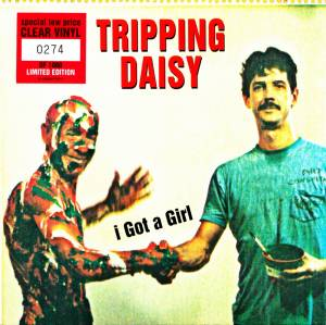 Cover - Tripping Daisy: I Got A Girl