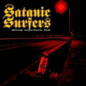 Cover - Satanic Surfers: Going Nowhere Fast