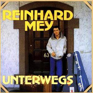 Reinhard Mey: Unterwegs - Cover