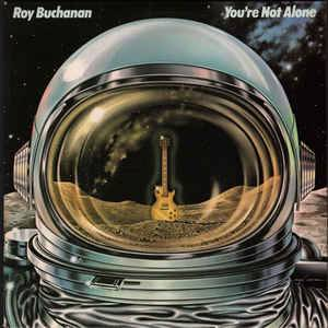 Roy Buchanan: You're Not Alone - Cover