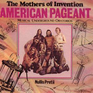 The Mothers Of Invention: American Pageant - Musical Underground Oratorios - Cover