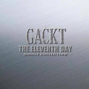 Cover - Gackt: Eleventh Day ~ Single Collection ~, The