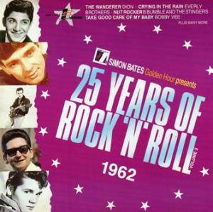 25 Years Of Rock'n'Roll 1962 - Volume 2 - Cover