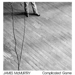 Cover - James McMurtry: Complicated Game
