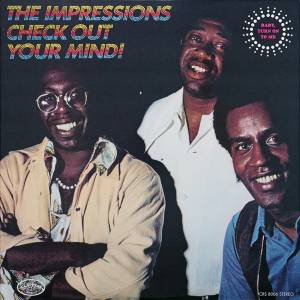 Cover - Impressions, The: Check Out Your Mind!
