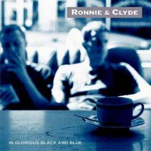 Cover - Ronnie & Clyde: In Glorious Black And Blue
