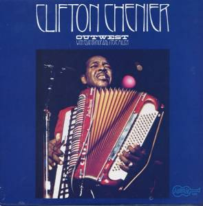 Cover - Clifton Chenier: Outwest
