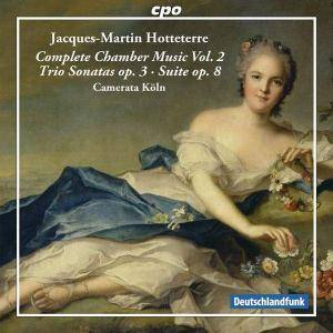 Cover - Jacques-Martin Hotteterre: Complete Chamber Music Vol. 2