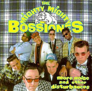 The Mighty Mighty Bosstones: More Noise And Other Disturbances - Cover