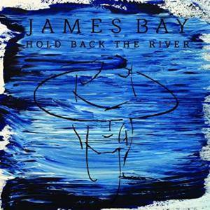 Cover - James Bay: Hold Back The River