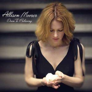 Cover - Allison Moorer: Down To Believing