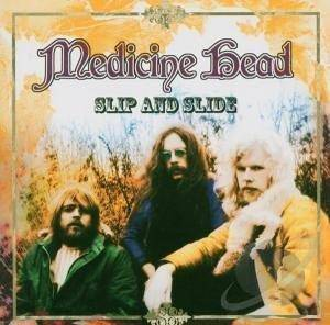 Cover - Medicine Head: Slip And Slide