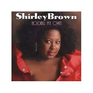 Cover - Shirley Brown: Holding My Own
