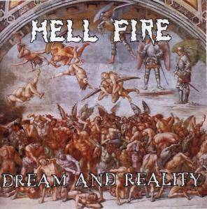 Hell Fire: Dreams And Reality - Cover
