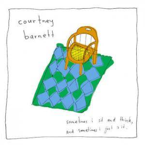 Courtney Barnett: Sometimes I Sit And Think, And Sometimes I Just Sit - Cover