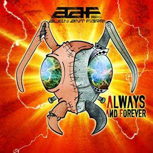 Cover - Alien Ant Farm: Always And Forever
