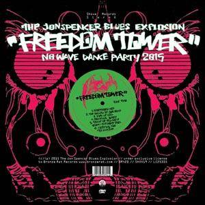 The Jon Spencer Blues Explosion: Freedom Tower - No Wave Dance Party 2015 - Cover