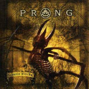 Prong: Scorpio Rising - Cover